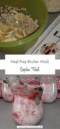 Einmal zubereitet und du kannst 3x morgens was Leckeres essen und musst nur die Kühlschranktür öffnen. Heute gibt es eine wundervolle Meal Prep Idee: Sophia Thiel Bircher Müsli mit Beeren.  # MealPrep #SophiaThiel  #BircherMüsli