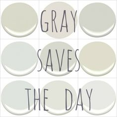 Benjamin Moore soft grays. Silver satin, moonshine, horizon, and gray owl.