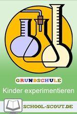 11 besten Kinder experimentieren - Experimente für den ...