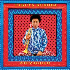"""Takuya Kuroda, """"Zigzagger"""" (2016) #обложкаальбома"""