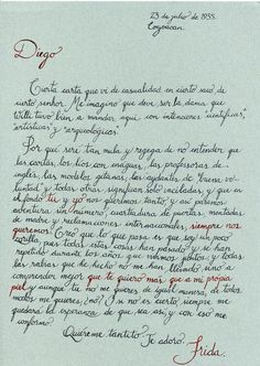 A letter to Diego where Frida writes of all his adventures and how after all the fights she has finally realized hat she loves him more than she loves her own skin!  What a passionate woman!