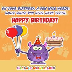 Birthday wishes for colleagues generic birthday wishes birthday on your birthday a few wise words smile while you still have teeth happy birthday m4hsunfo