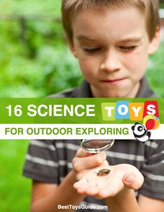 Sixteen science toys for outdoor exploring