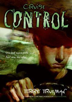 Cruise Control  By Terry Trueman