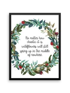 Wildflowers Digital Print | Sheryl Crow Quote | 18x24 Inspirational Quote | Printable Art | Poetry Quote | Watercolor Floral | Gifts for Her