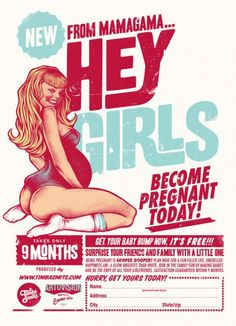 Hey Girls, become pregnant today ! – Superbe série de posters retro par Timba Smits