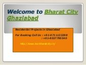 Bharat City offer luxury flats in Ghaziabad .  Booking Call Us : 9711133298, 8527795540