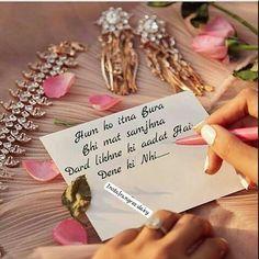 Right,, jo log Dard sahe lete pr dosroo ko Dard nhi dete,, pr Phir bi logo ko aishi ladkiyo  ki Acchai bhi Burai lagati hai 😥😥😥😥😥😖😖 Love Quotes Poetry, Qoutes About Love, Sad Love Quotes, Romantic Love Quotes, Truth Quotes, Me Quotes, Muslim Words, Pinterest Valentines, Cute Love Stories