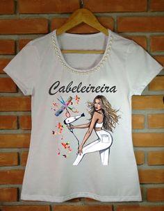 T-shirt Cabelereira  hair  cabelo  beleza  penteado Atacado e Varejo Whats c9b70bca3b065