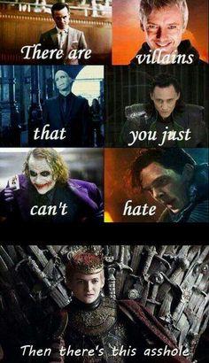 Villans... Except Joffrey Baratheon (Lannister)