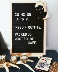 """Humour, letterboard, """"Going on a trip. Sign Quotes, Cute Quotes, Funny Quotes, Awesome Quotes, Favorite Quotes, Best Quotes, Quotes Valentines Day, Felt Letter Board, Word Board"""
