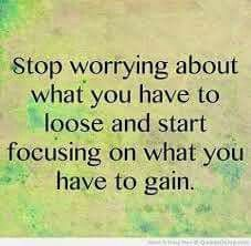 """Positive quotes about life thoughts What you Have To Gain, Stop Worrying Inspirational Life quotes """" Stop worrying about what you have to loose and start fo Teen Quotes, Cute Quotes, Great Quotes, Quotes To Live By, Funny Quotes, Inspirational Quotes, Motivational Quotes, Qoutes, Quotations"""