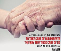 A Muslims duty and devotion to their parent is HUGE in Islam. Learn about it: