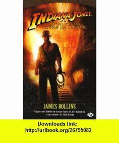 Indiana Jones (French Edition) (9782811200459) James Rollins , ISBN-10: 2811200452  , ISBN-13: 978-2811200459 ,  , tutorials , pdf , ebook , torrent , downloads , rapidshare , filesonic , hotfile , megaupload , fileserve