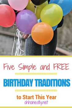 Five Simple and FREE Birthday Traditions to Start This Year - Oh, Honestly!