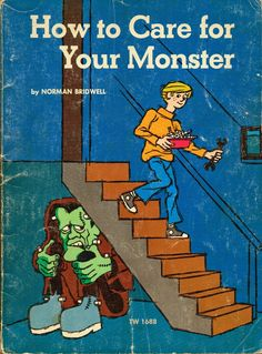 How to Care For Your Monster---an absolute fave vintage book I got on Greenleaf when I was very little<3