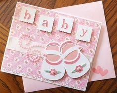 """Paper Panacea: February 2013.    Shoes 2.5"""", Ltrs 1"""" from Kate's ABCs.  I cut Loops book at 5.5"""" from Elegant Edges for underneath and card at about 5.5 x 6"""".  Cut """"It's A Girl"""" at 3"""" from Wrap it Up for inside.  Adorable!"""