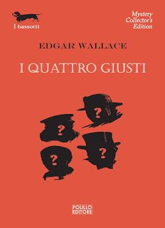 Bolabooks: I QUATTRO GIUSTI - EDGAR WALLACE