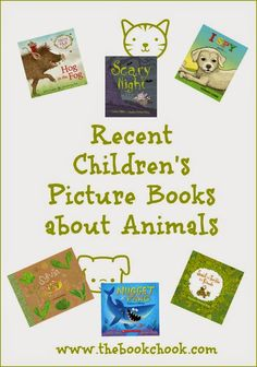Reviews: Recent Children's Picture Books about Animals #kidlit