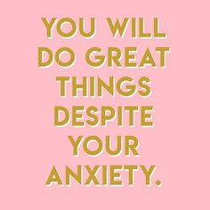 You will do great things despite your anxiety. Here are our best tips on managin. You will do great things despite your anxiety. Here are our best tips on managing anxiety from one of our ambassadors who works in the mental health field. Mental Health Support, Mental Health Matters, Mental Health Quotes, Mental Health Awareness, Positive Mental Health, Sad Quotes, Inspirational Quotes, Anxiety Quotes, Happy Words