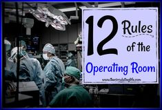 There are several rules of the operating room that everyone should abide by. I'm not saying that everyone does, I'm just saying that everyone should. So I've put together a list of 12 rules that make our operating world go 'round. Some of these are actually a little bit more like unrealistic expectations, but they… Read More 12 Rules of the Operating Room