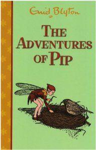 The Adventures of Pip (Rewards): Enid Blyton: 9780603562860: Amazon.com: Books