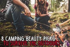 8 #Camping #Beauty Picks To Survive The Outdoors | Eau Talk - The Official FragranceNet.com Blog