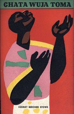 """Chata wuja Toma"" (Uncle Tom's Cabin) Harriet Beecher Stowe Cover by Janusz Stanny Illustrated by Andrzej Jurkiewicz Translated by Irena Tuwim, Julian Stawiński Published by Wydawnictwo Iskry 1958"