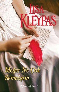 Lisa Kleypas – The Hathaways Serisi 5 – Meğer Ne Çok Sevmişim Good Books, Serum, Novels, Film, Book Covers, Movie, Films, Film Stock, Film Books