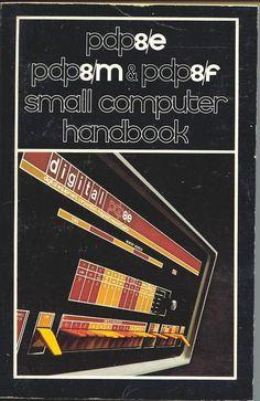PDP-8/E, PDP-8/M and PDP-8/F Small Computer Handbook, 1973 (via pdp12)