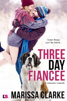 Three Day Fiancee, a romantic comedy coming from Entangled Lovestruck 5/14/2018.