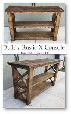 handmade furniture Step by Step How To : Rustic X Console - Free Plans by Smashing DIY - Handmade Haven Pallet Patio Furniture, Diy Furniture Plans Wood Projects, Woodworking Projects Diy, Woodworking Furniture, Handmade Furniture, Rustic Furniture, Woodworking Plans, Furniture Ideas, Popular Woodworking
