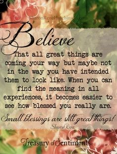 Believe quote via www.Facebook.com/TreasuryofSentiments