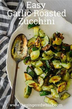 This easy recipe for garlic roasted zucchini is foolproof and perfect! Your family will love it! An amazing side dish for any summer meal!   Side Dish, Summer Recipe, Garlic Roasted Zucchini Recipe,