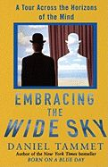 Embracing the Wide Sky: A Tour Across the Horizons of the Human Brain by Daniel Tammet