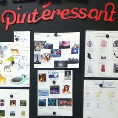 Pintéressant - A picture from my classroom of Pinterest boards that my students created in French. Such a fun and engaging activity for all of us!
