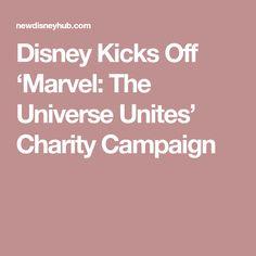 Disney Kicks Off 'Marvel: The Universe Unites' Charity Campaign Disney Hub, Epcot, Magic Kingdom, Charity, Kicks, Campaign, Universe, Marvel, Cosmos
