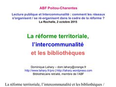 """Intervention à la journée d'étude de l'ABF le 2 octobrev 2015 sur le thème """"Intercommunalité : comment les réseaux s'organisent/ se ré-organisent dans le cadre…"""