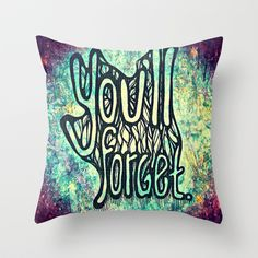 FORGET Throw Pillow by kikkerART - $20.00
