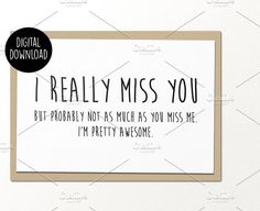 I really miss you printable card. Best Card Templates