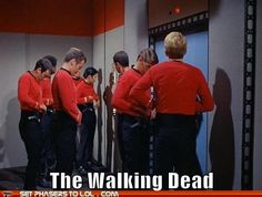 The Walking Dead  The red shirts do have a high mortality rate don't they?