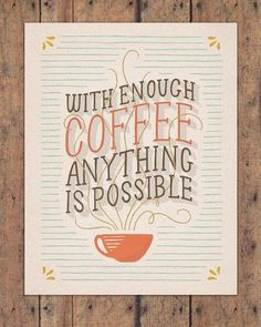 Words to live by! #Coffee #Quotes #MrCoffee