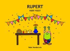 * Rupert viert feest! Een voorleesverhaal op rijm!