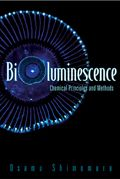 Bioluminescence: Chemical Principles and Methods