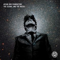The Signal And The Noise Asian Dub Foundation | シングル『The Signal and The Noise』