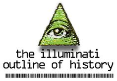 The Illuminati Outline of History