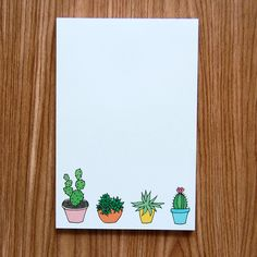 "Happy Cactus Designs Cactus Notepad  This 50 sheet 4"" x 6"" notepad features hand-drawn potted cacti and succulents at the bottom. Also available as a 5"" x 7"" art print!"