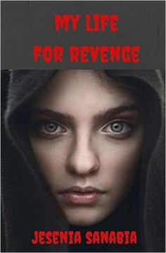 My Life For Revenge - Kindle edition by Jesenia Sanabia. Paranormal Romance Kindle eBooks @ Amazon.com.