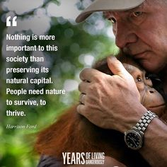 Something not to forget....this earth is for all living things, not just human beings.