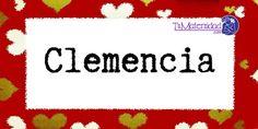 Conoce el significado del nombre Clemencia #NombresDeBebes #NombresParaBebes #nombresdebebe - http://www.tumaternidad.com/nombres-de-nina/clemencia/
